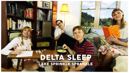 DELTA SLEEP // LAKE SPRINKLE SPRANKLE