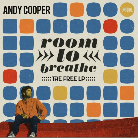 'Room To Breath - The Free LP' The debut solo album from Andy Cooper