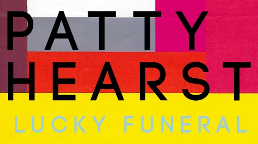 Exclusive: Stream 'Lucky Funeral' – The debut single from Manchester's Patty Hearst