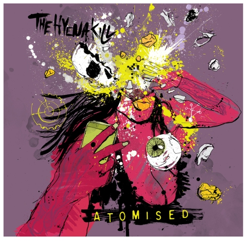 Atomised - The debut album from The Hyena Kill