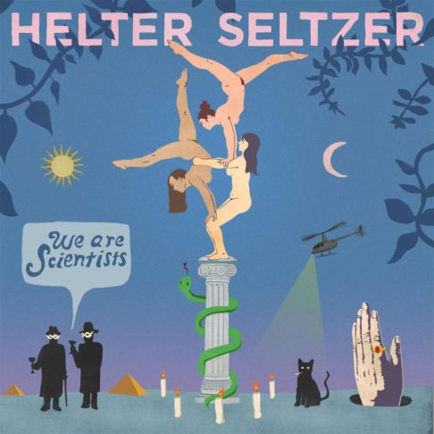 Helter Seltzer, the latest album from We Are Scientists, available now!